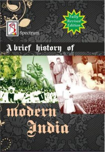 A Brief History Of Modern Indian By Rajiv Ahir - Spectrum - Fully Revised Edition (English Medium)
