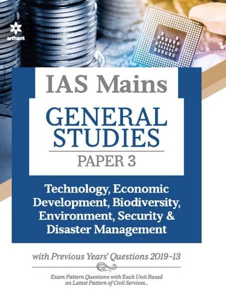 IAS Mains Paper 3 Technology Economic Development Bio Diversity Environment, Security & Disaster Management 2021