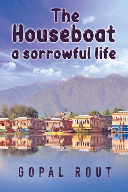 The Houseboat a sorrowful life