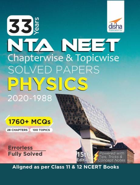33 Years Neet Chapterwise & Topicwise Solved Papers Physics (2020 - 1988)