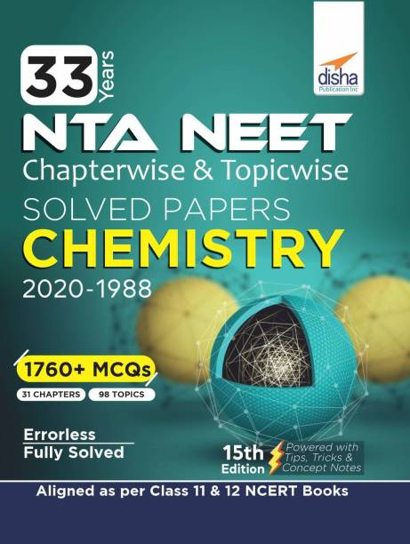 33 Years Neet Chapterwise & Topicwise Solved Papers Chemistry (2020 - 1988)