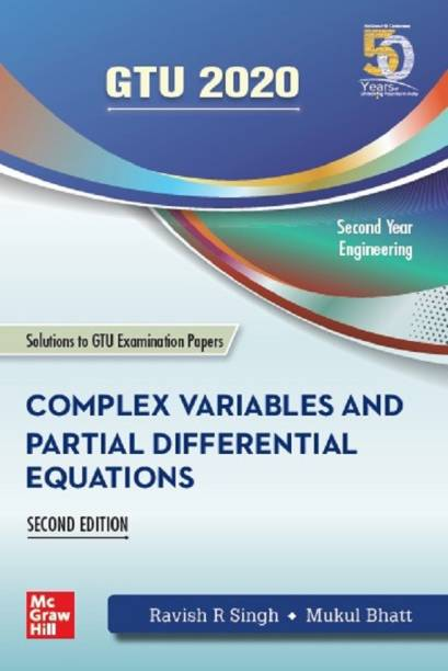 Complex Variables and Partial Differential Equations | Second Edition (Includes solutions to GTU examination papers) | GTU 2020