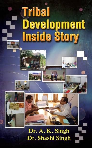 Tribal Development Inside Story