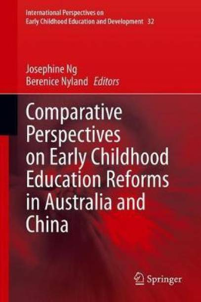 Comparative Perspectives on Early Childhood Education Reforms in Australia and China