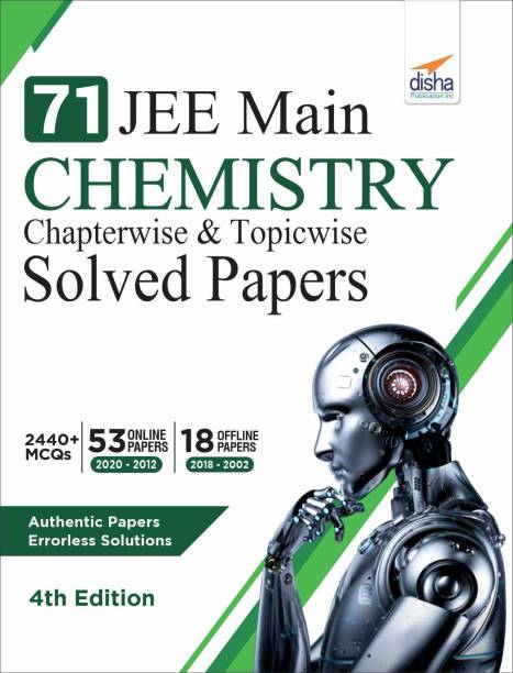 71 Jee Main Chemistry Online (2020 - 2012) & Offline (2018 - 2002) Chapterwise + Topicwise Solved Papers
