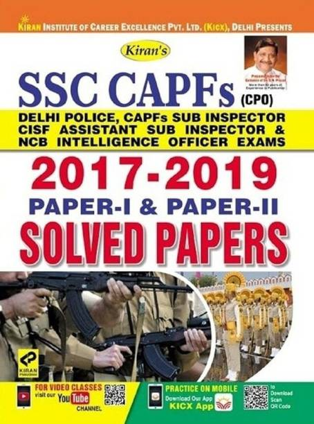 KIRAN SSC CAPFs SOLVED PAPERS (2017-2019) PAPER -1 & 2 EXAM 2020