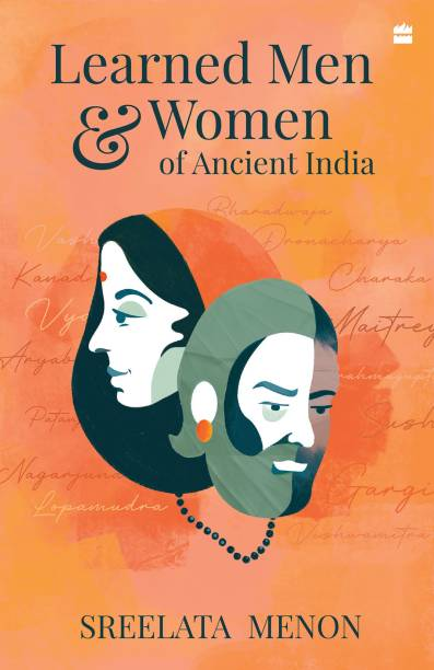 Learned Men and Women of Ancient India