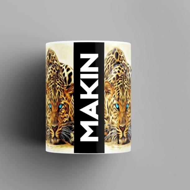 Beautum Name Printed Makin Cheetah Design White Ceramic (350) ml. Model No:BMNAT011457 Ceramic Coffee Mug