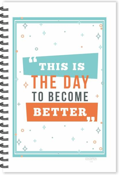 ESCAPER Day become to Better Designer Motivational Diary, Motivational Quotes Diary A5 Notebook Ruled 160 Pages