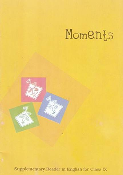 Moments : Supplementary Reader In English For Class - 9 - 960 [Paperback] NCERT