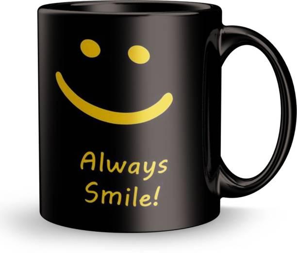 Plakasha creations Always Smile Design Print Gift for Boy friend Ceramic Coffee Mug