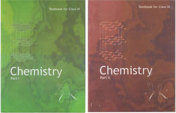 NCERT TEXTBOOK FOR CLASS XI CHEMISTRY PART -1 &2 (Set Of 2 Books)