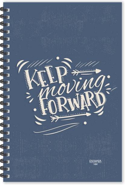 ESCAPER Keep Moving Forward (Ruled - A5 Size - 8.5 x 5.5 inches) Designer Motivational Diary, Quotes on Diary A5 Diary Ruled 160 Pages