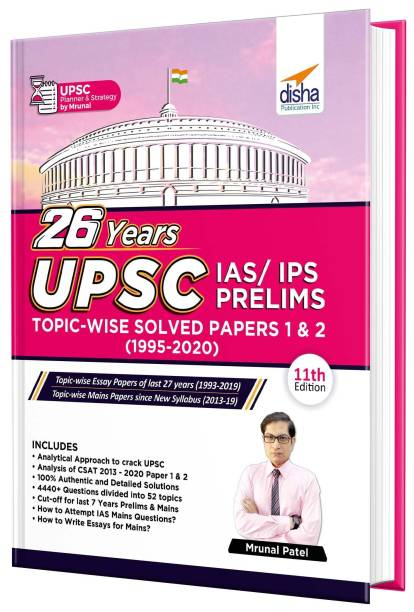 26 Years Upsc IAS/ Ips Prelims Topic-Wise Solved Papers 1 & 2 (1995 - 2020)
