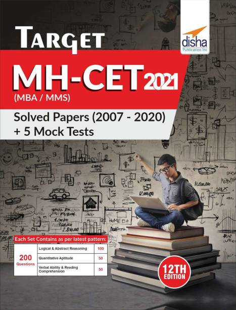 TARGET MH-CET (MBA / MMS) 2021 - Solved Papers (2007 - 2020) + 5 Mock Tests