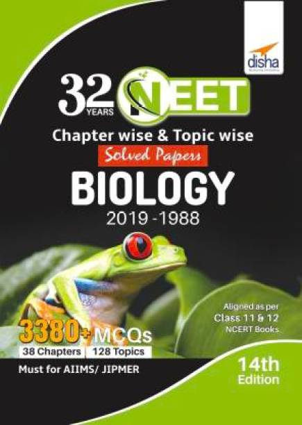 32 Years NEET Chapter-Wise & Topic-Wise Solved Papers BIOLOGY (2019 - 1988) 14th Edition (English, Paperback, Disha Experts)