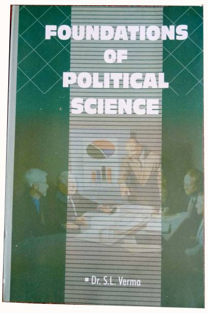 Foundations Of Political Science For Civil Services, UG/PG/NET/JRF Add Other Govt. Exam In English Version