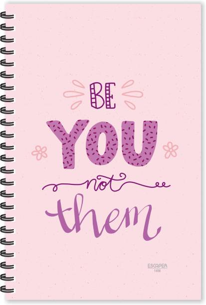 ESCAPER Be You Not Them (Ruled - A5 Size - 8.5 x 5.5 inches) Designer Motivational Diary, Quotes on Diary A5 Diary Ruled 160 Pages