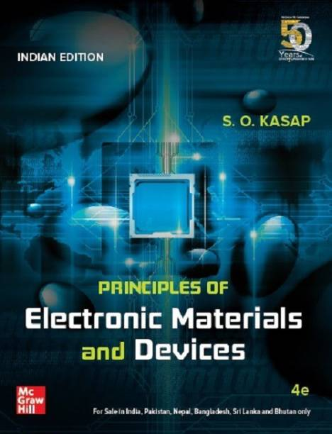 Principles of Electronic Materials and Devices | Fourth Edition