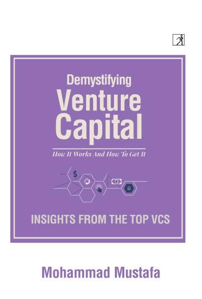 Demystifying Venture Capital