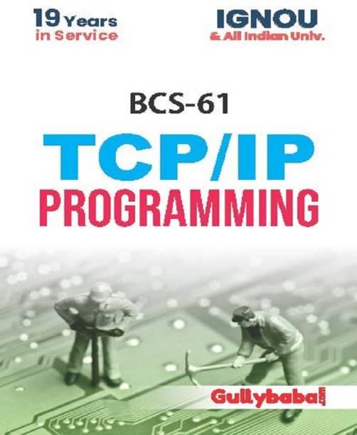 BCS-61/CS-69 TCP/IP Programming