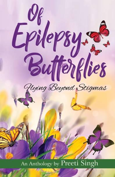 Of Epilepsy Butterflies: