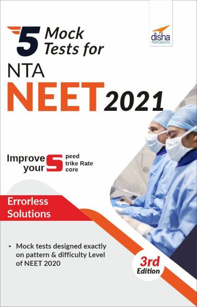 5 Mock Tests for NTA NEET 2021 - 3rd Edition