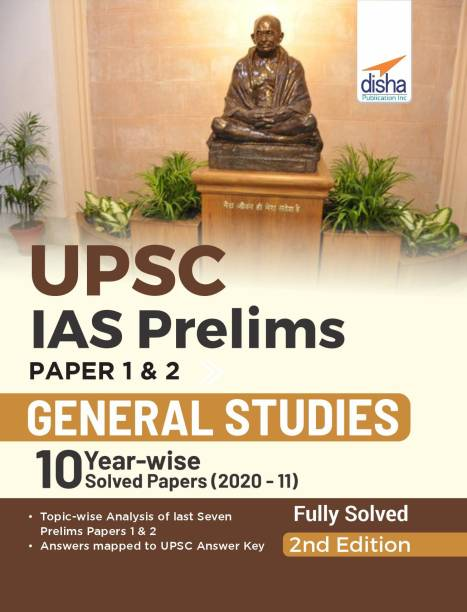 Upsc IAS Prelims Paper 1 & 2 General Studies 10 Year-Wise Solved Papers (2020 - 11)