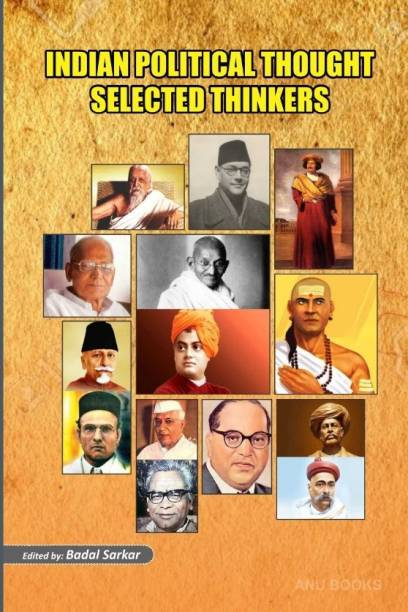 Indian Political Thought Selected Thinkers