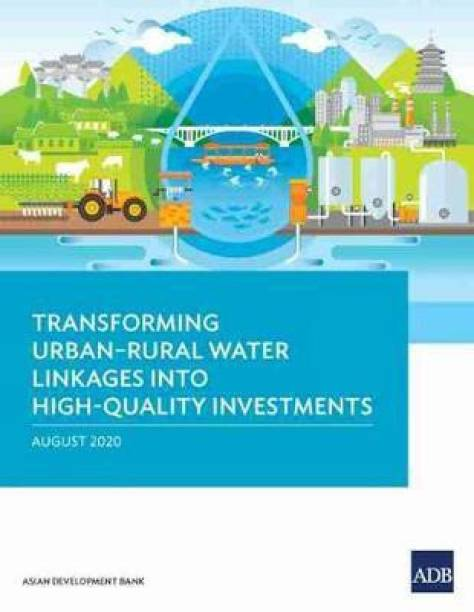 Transforming Urban-Rural Water Linkages into High-Quality Investments