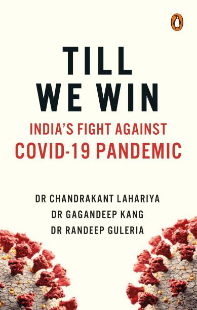 Till We Win - India's Fight Against Covid - 19 Pandemic