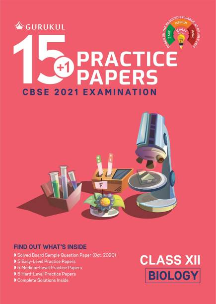 15+1 Practice Papers - Biology: CBSE Class 12 for 2021 Examination