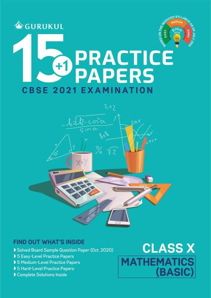 15+1 Practice Papers - Mathematics (Basic): CBSE Class 10 for 2021 Examination