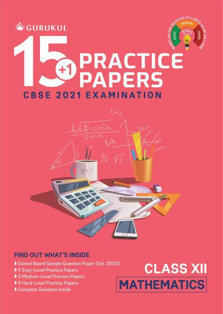 15+1 Practice Papers - Mathematics: CBSE Class 12 for 2021 Examination