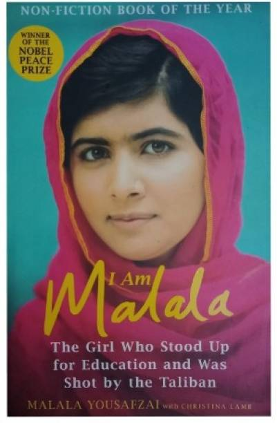 I Am Malala - The Girl Who Stood Up For Education And Was Shot By The Taliban In English