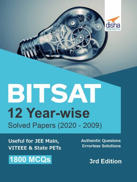Bitsat 12 Year-Wise Solved Papers (2020 - 2009)