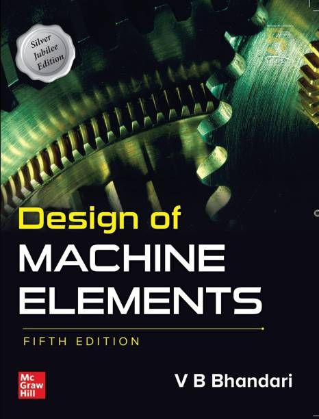 Design of Machine Elements | Fifth Edition