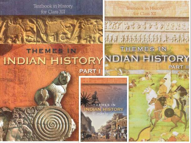 NCERT- Theams In Indian HISTORY BOOK FOR CLASS-XII (12th),Part-I,II & III, (Set Of 3 Books)