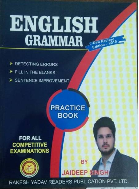 English Grammar Practice Book For All Competitive Exam (Detecting Error, Fill In The Blank, Sentence Improvement)