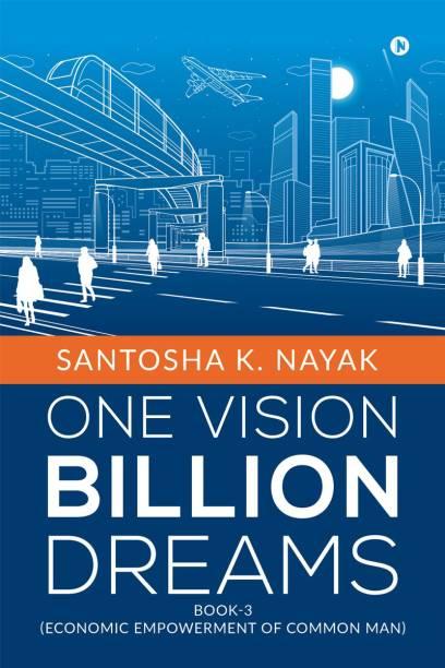 One Vision Billion Dreams - Book-3 (Economic Empowerment of Common Man)