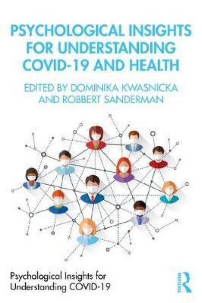 Psychological Insights for Understanding Covid-19 and Health