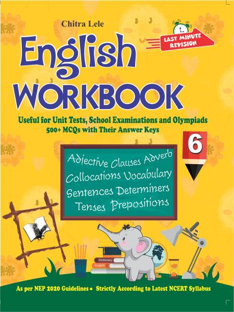 English Workbook Class 6 - Useful for Unit Tests, School Examinations and Olympiads