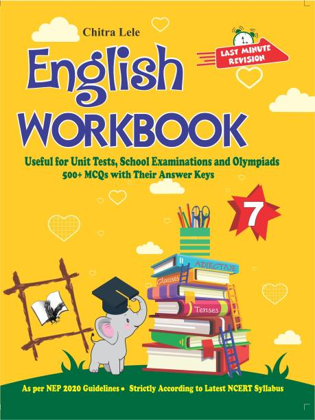 English Workbook Class 7 - Useful for Unit Tests, School Examinations and Olympiads