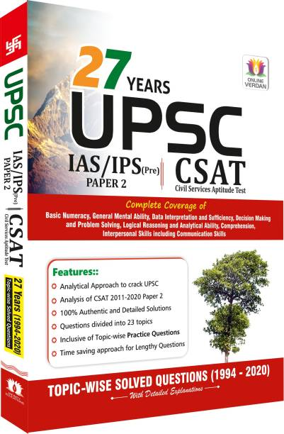 27 Years UPSC IAS/ IPS Prelims (CSAT) Topic-wise Solved Papers 2 (1994 - 2020 ) and Practice Questions with Detailed Solutions