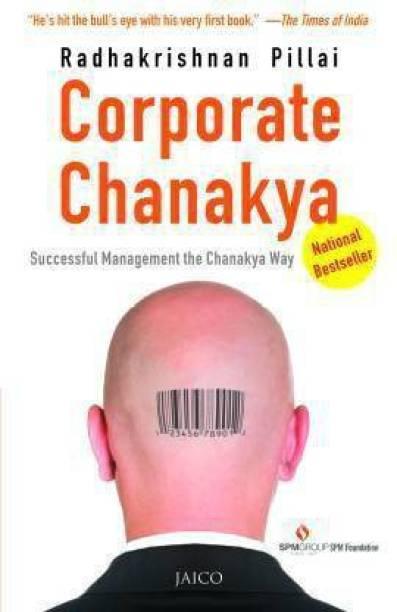 Corporate Chanakya (English, Paperback, Pillai Radhakrishnan)