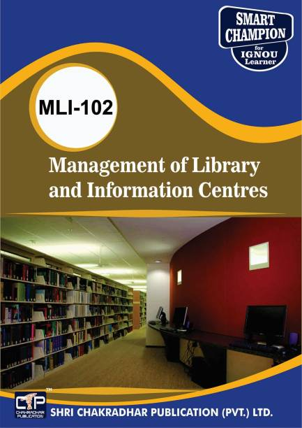 MLI 102 Management Of Library And Information Centres MLIS Master Of Library And Information Sciences IGNOU STUDY NOTES