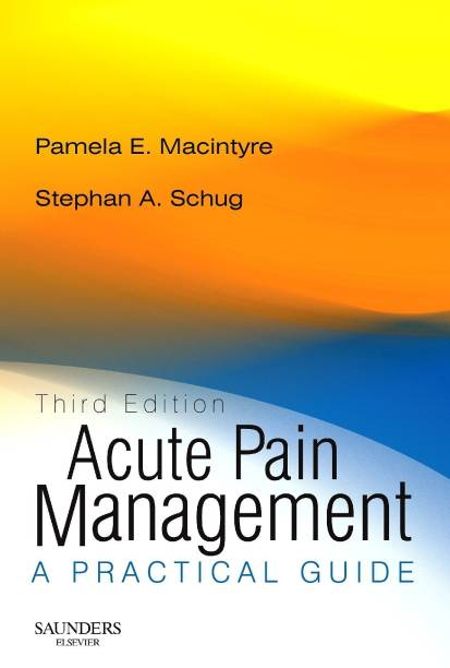 Acute Pain Management - Rights Reverted - A Practical Guide