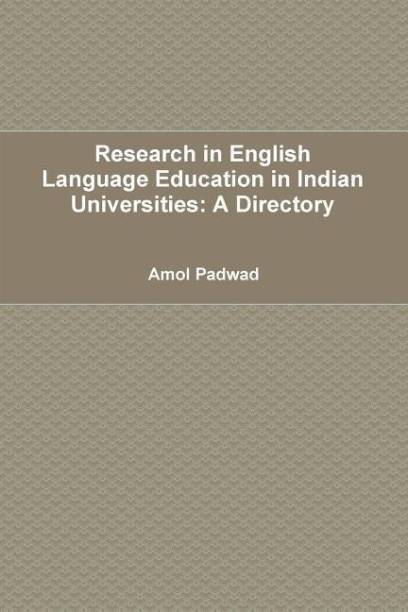 Research in English Language Education in Indian Universities: A Directory