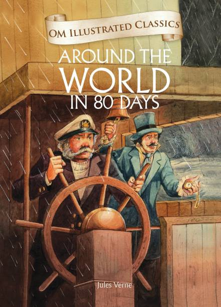 Around the World in 80 Days-Om Illustrated Classics