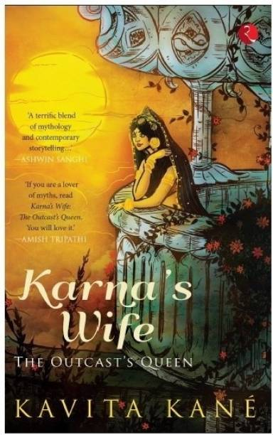 Karna's Wife - The Outcast's Queen
